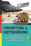 Vermietung & Mieterhöhung: Mit anwaltsgeprüftem Mustermietvertrag & Mustertexten (4. Auflage 2020) - Alexander Goldwein