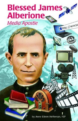 Blessed James Alberione (Ess): Media Apostle (Encounter the Saints (Paperback)) by Eileen Heffernan (2013-11-25)