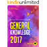 General Knowledge 2017 : INDIA & WORLD: : For all Competitive Exams