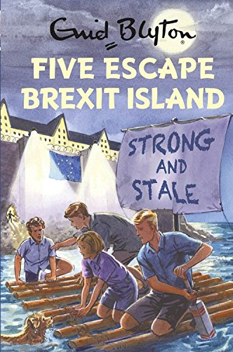 * NEW * Five Escape Brexit Island