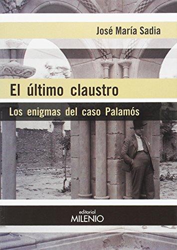 El último claustro: Los enigmas del caso Palamós (Alfa)