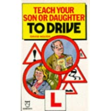 Teach Your Son or Daughter to Drive (Paperfronts)