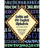[(Gothic and Old English Alphabets )] [Author: Dan X. Solo] [Jan-1985]
