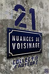 21 nuances de voisinage