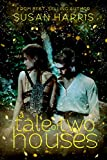 A Tale of Two Houses (Defy The Stars Book 1) (English Edition)