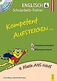 Kompetent Aufsteigen Englisch 4 - Schularbeits-Trainer: mit Hörverständnis-CD