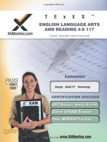 TExES English Language Arts and Reading 4-8 117 Teacher Certification Test Prep Study Guide (XAM TEXES) by Sharon Wynne (2008-08-01)