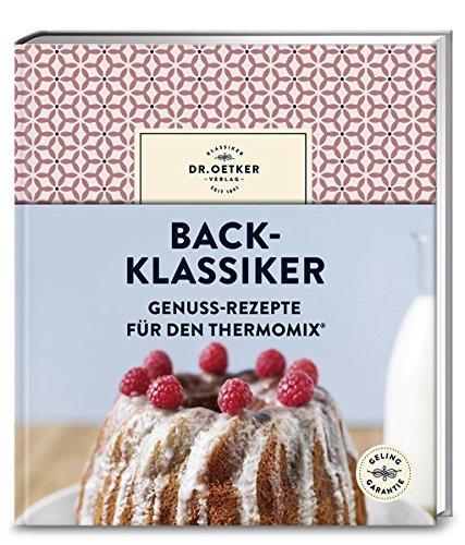back-klassiker-genuss-rezepte-fur-den-thermomixr