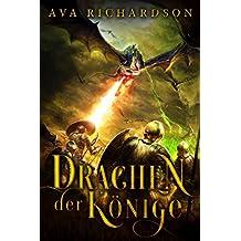 Drachen der Könige (Drachenatem-Trilogie 2)