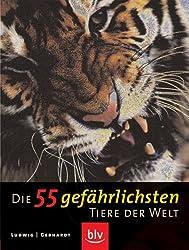 Die 55 gefährlichsten Tiere der Welt