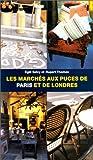 Les marchés aux puces de Paris