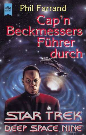 Cap'n Beckmessers Führer durch Star Trek, Deep Space Nine
