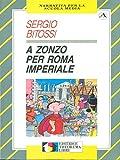 A zonzo per Roma imperiale (Narrativa per la scuola media)