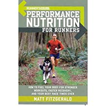 """[(""""Runner's World"""" Performance Nutrition for Runners)] [Author: Matt Fitzgerald] published on (January, 2006)"""