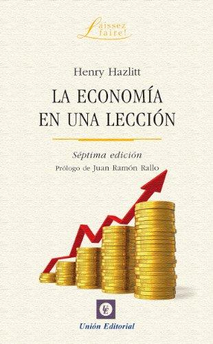 La economía en una lección (Laissez Faire) por Henry Hazlitt
