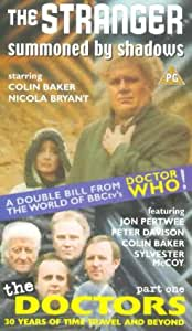 The Stranger: Summoned By Shadows/The Doctors - Part 1 [VHS]