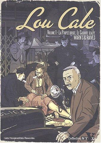Lou Cale intégrale, tome 1 par