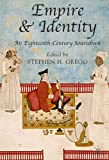 Empire and Identity: An Eighteenth-Century Sourcebook