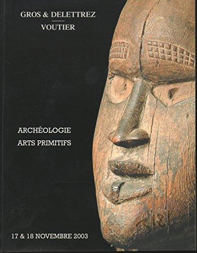 Archologie, arts primitifs : Vente, Paris, Drouot-Richelieu, salle 7, 17-18 novembre 2003