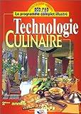 Technologie culinaire, 2e année, BEP - CAP - Les produits : Potages, hors d'oeuvre, produits de la mer, viandes de boucherie, volailles, gibiers, fruits & légumes, desserts