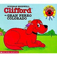 Cilfford El Gran Perro Colorado/Clifford The Big Red Dog