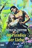 Im Paradies der Liebe (Historische Liebesromane. Bastei Lübbe Taschenbücher)