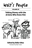 Walt's People: Talking Disney with the Artists Who Knew Him