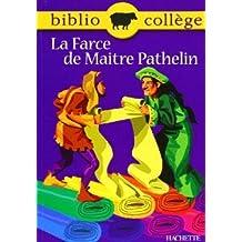 La Farce de Maître Pathelin, numéro 17, texte intégral. Elève