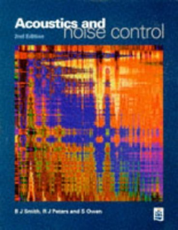 Acoustics and Noise Control by Dr B.J. Smith (1996-09-18)