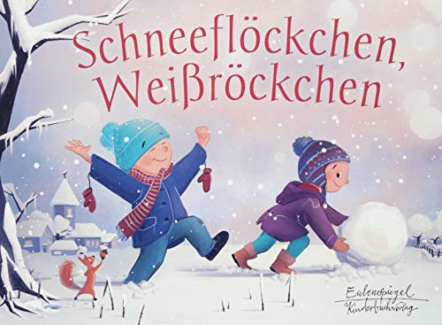 Schneeflöckchen, Weißröckchen (Eulenspiegel Kinderbuchverlag)