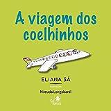 A viagem dos coelhinhos (Babybooks) (Portuguese Edition)