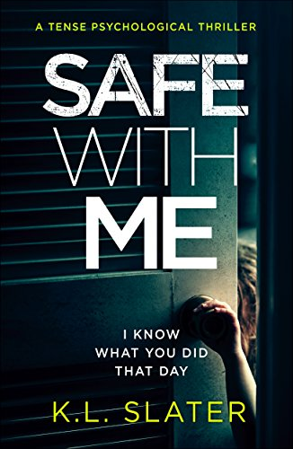 Safe With Me by K.L. Slater