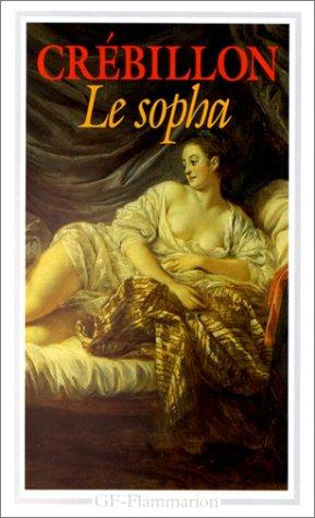 Le sopha par Claude-Prosper Jolyot de Crébillon