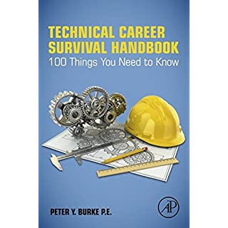 Technical Career Survival Handbook: 100 Things You Need To Know (English Edition)
