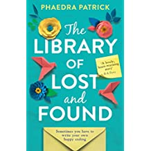 The Library of Lost and Found: The most charming, uplifting novel of summer 2019