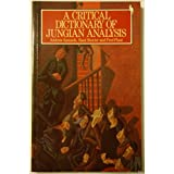A Critical Dictionary of Jungian Analysis by Andrew Samuels (Editor) ?€? Visit Amazon's Andrew Samuels Page search results for this author Andrew Samuels (Editor), Bani Shorter (Editor) (11-Sep-1986) Paperback