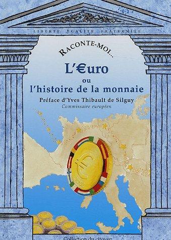 L'Euro ou l'histoire de la monnaie, numéro 28