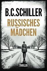 Russisches M?chen (German Edition) by B.C. Schiller (2016-01-30)