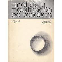ANÁLISIS Y MODIFICACIÓN DE CONDUCTA. VOL. 1, 1975. nº 0, PAGINAS 1-169