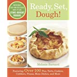 Ready, Set, Dough!: Incredibly Easy and Delicious Ways to Use Store-Bought Doughs by Melanie Barnard (2004-02-10)