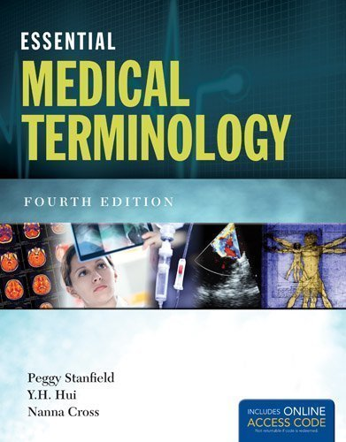 by Stanfield, Peggy S., Hui, Y. H., Cross, Nanna Essential Medical Terminology (2013) Paperback