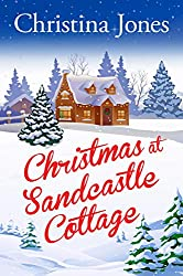 Christmas at Sandcastle Cottage: A short and sweet stocking filler about overcoming life's everyday trials and tribulations