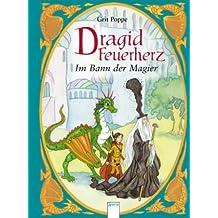 Dragid Feuerherz: Im Bann der Magier