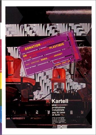 La donation Kartell, un environnement plastique, 1949-2000 par Sous la direction de Marie-Laure Jousset