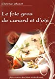 Foie gras de canard et d'oie (Le)