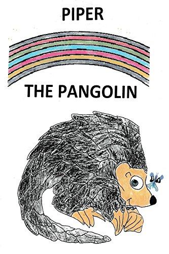 Piper The Pangolin (English Edition)