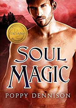 Soul Magic (Italiano) (Trilogia Vol. 3) di [Dennison, Poppy]