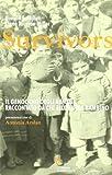 Survivors. Il genocidio degli armeni raccontato da chi allora era bambino