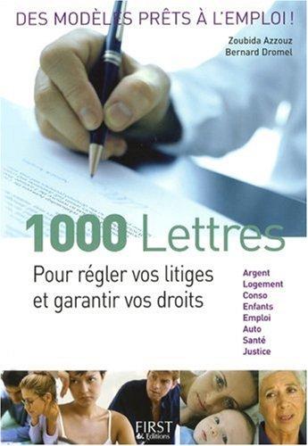 1000 LETTRES PR REGLER LITIGES par ZOUBIDA AZZOUZ, BERNARD DROMEL
