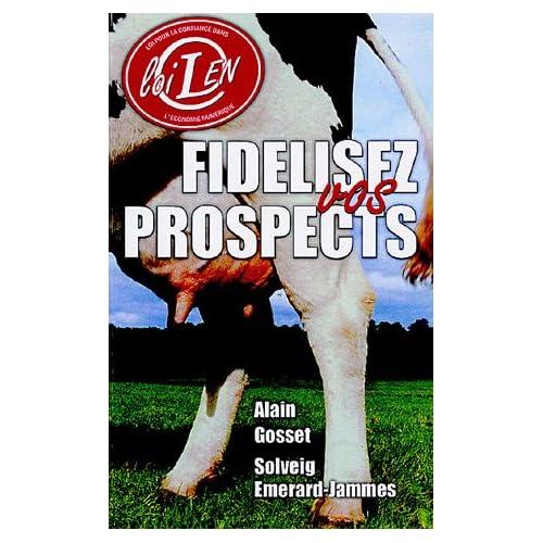 Fidélisez vos prospects : La newsletter : un outil simple pour prospecter efficacement en conformité avec la loi LEN